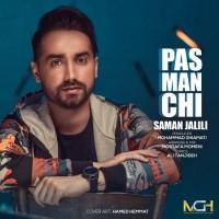 Saman Jalili - Pas Man Chi