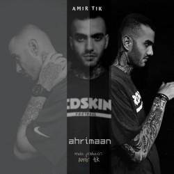 Amir Tik - Ahrimaan