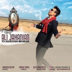 Ali Jahanian - Too Aghoosh Begiram