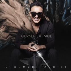 Shadmehr Aghili - Tourner La Page ( Bi Kalam )