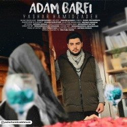 Yashar Hamidzadeh - Adam Barfi