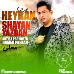 Shayan Yazdan - Heyran