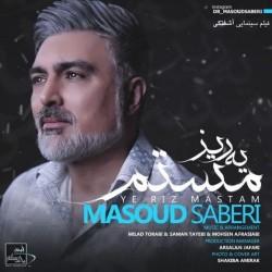 Masoud Saberi - Yeriz Mastam