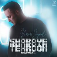 Naser Zeynali - Shabaye Tehroon ( Soroush Kazemi Remix )
