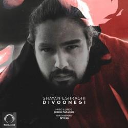 Shayan Eshraghi - Divoonegi
