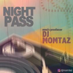Dj Momtaz - Night Pass
