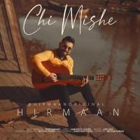 Hirmaan - Chi Mishe