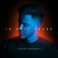 Sirvan Khosravi - In Hess Naabe