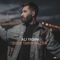 Ali Yasini - Door Tarin Nazdik