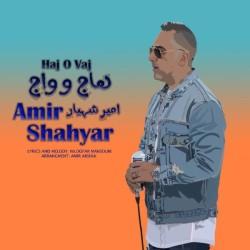 Amir Shahyar - Hajo Vaj