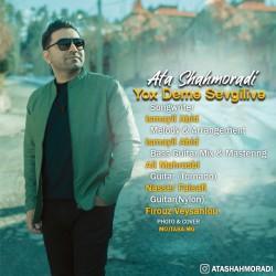 Ata Shahmoradi - Yox Deme Sevgilive