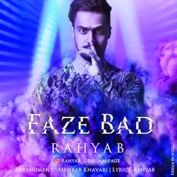 Rahyab - Faze Bad