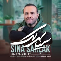 Sina Sarlak - Badragheh