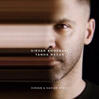 Sirvan Khosravi - Tanha Nazar ( Sirvan Khosravi & Xaniar Remix )