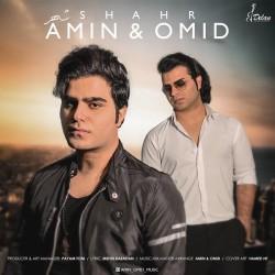 Amin & Omid - Shahr
