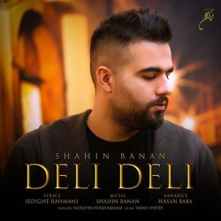 Shahin Banan - Deli Deli