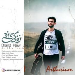Arthurium - Brand New Life