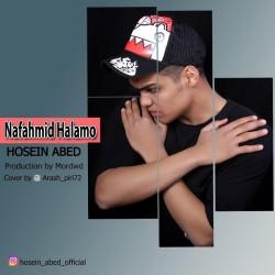 Hosein Abed - Nafahmid Halamo