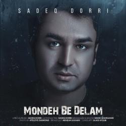 Sadeq Dorri - Moondeh Be Delam