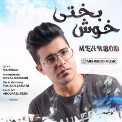 Mehrbod - Khoshbakhti