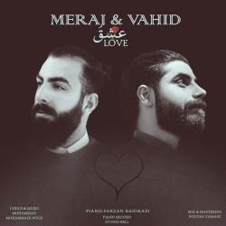 Meraj & Vahid - Eshgh