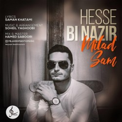 Milad Sam - Hesse Bi Nazir