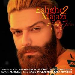 Milad Jahan - Eshghe Majazi 2