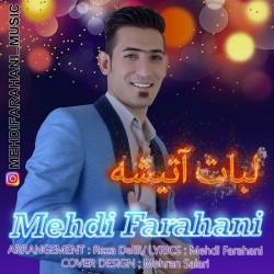 Mehdi Farahani - Labat Atishe