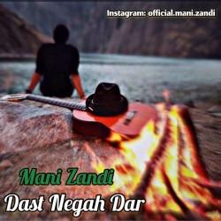 Mani Zandi - Dast Negah Dar