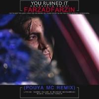 Farzad Farzin - Kharabesh Kardi ( Pouya MC Remix )