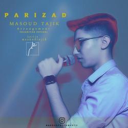 Masoud Tajik - Parizad