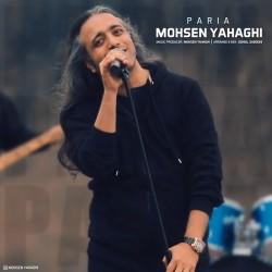 Mohsen Yahaghi - Paria