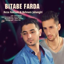Reza Nakhaie Ft Behnam Jahangiri - Bitabe Farda
