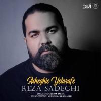Reza Sadeghi - Asheghie Yetarafe