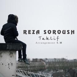 Reza Soroush - Taklif