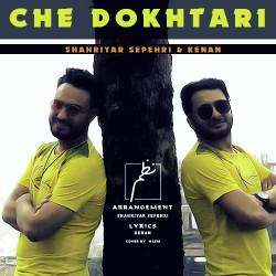 Shahriyar Sepehri & Kenan - Che Dokhtari