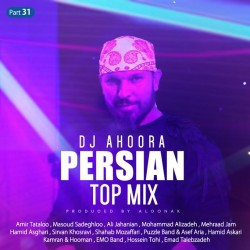 Dj Ahoora - Persian Top Mix ( Part 31 )
