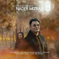 Nader Mizban - Cheshmaye Koshandat