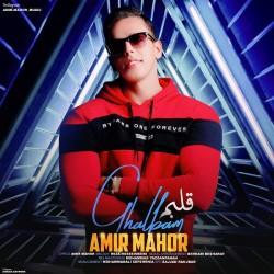 Amir Mahor - Ghalbam
