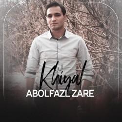 Abolfazl Zare - Khiyal