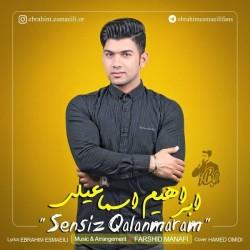 Ebrahim Esmaeili - Sensiz Qalanmaram