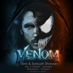 Ebra & Soroush Sharyan - Venom