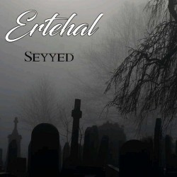 Seyyed - Ertehal