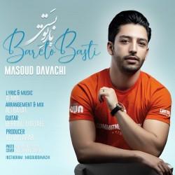 Masoud Davachi - Bareto Basti