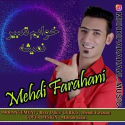 Mehdi Farahani - Khabam Tabir Nemishe