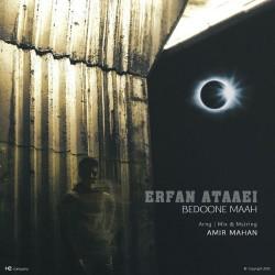 Erfan Ataaei - Bedoone Maah