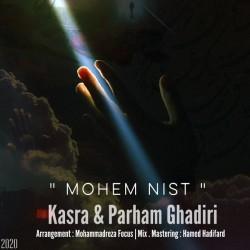 Kasra & Parham Ghadiri - Mohem Nist