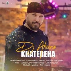 Dj Ahoora - Khatereha ( Part 8 )
