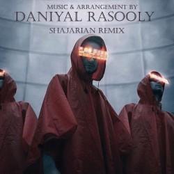 Daniyal Rasooly - Shajarian ( Remix )