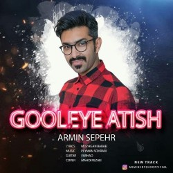 Armin Sepehr - Gooleye Atish